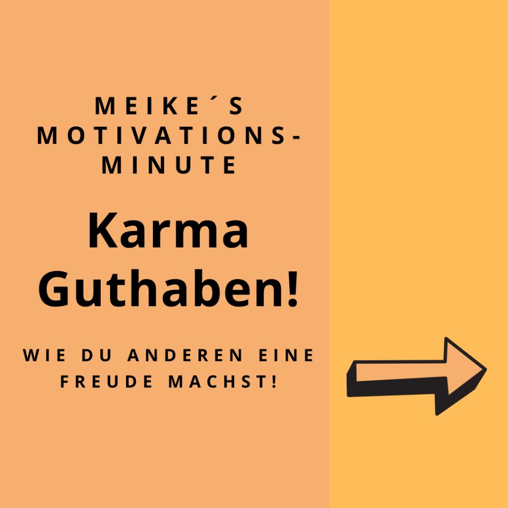 Motivationsspruch zum Thema Karma