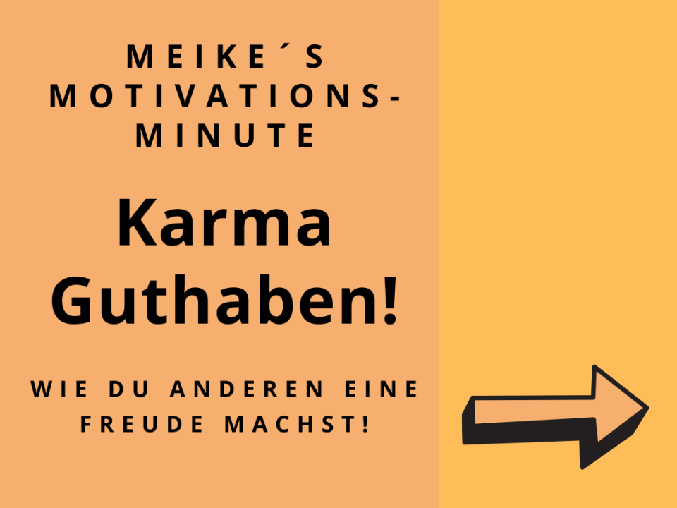 Motivationsspruch zum Thema Karma